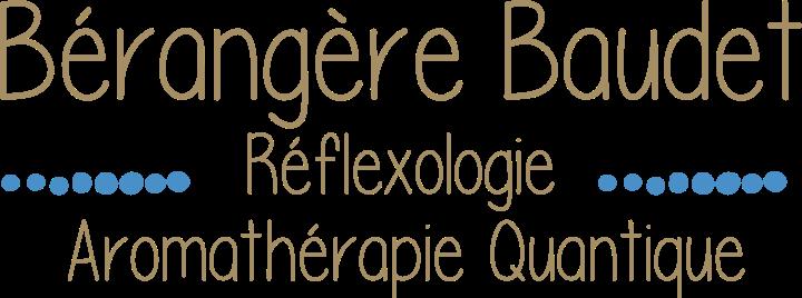 Bérangère Baudet - Réflexologie - Aromathérapie Quantique